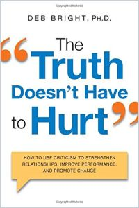 The Truth Doesn't Have to Hurt book summary