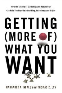Getting (More of) What You Want Free Summary by Margaret A