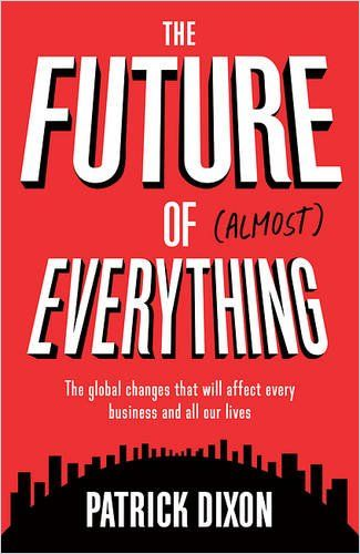 Image of: The Future of Almost Everything