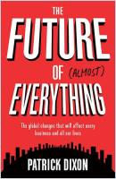 The Future of Almost Everything book summary