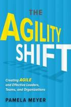 The Agility Shift