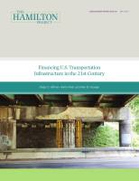 Financing U.S. Transportation  Infrastructure in the 21st Century summary