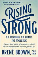 Rising Strong book summary