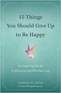 15 Things You Should Give Up to Be Happy book summary