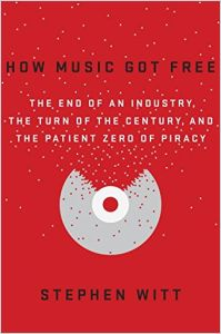 How Music Got Free book summary