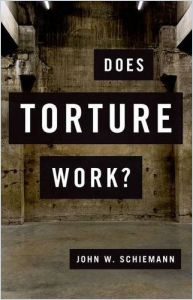 Does Torture Work? book summary