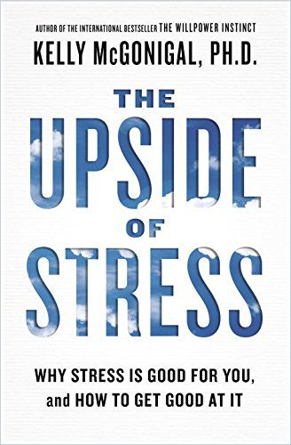 Image of: The Upside of Stress