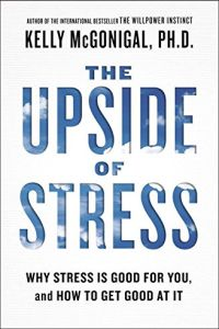 The Upside of Stress book summary
