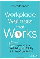 Workplace Wellness that Works book summary