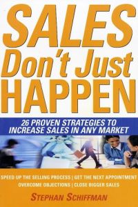 Sales Don't Just Happen book summary