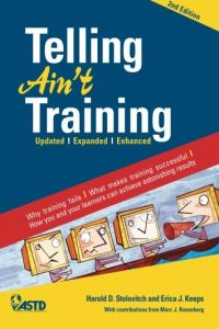 Telling Ain't Training book summary