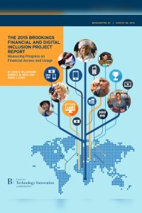 The 2015 Brookings Financial and Digital Inclusion Project Report summary