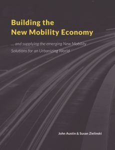 Building the New Mobility Economy summary