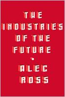 The Industries of the Future book summary