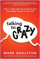Talking to Crazy book summary