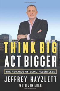 Think Big, Act Bigger book summary