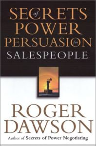 The Secrets of Power Persuasion for Salespeople