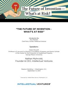 The Future of Invention – What's at Risk summary