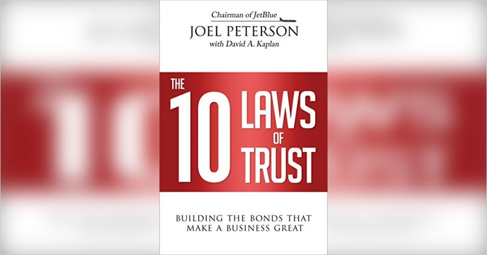 The 10 Laws Of Trust Summary Joel Peterson Pdf Download