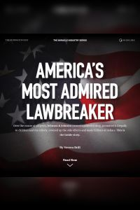 America's Most Admired Lawbreaker summary