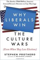 Why Liberals Win the Culture Wars (Even When They Lose Elections) book summary