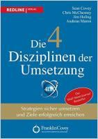 Die 4 Disziplinen der Umsetzung Buchzusammenfassung