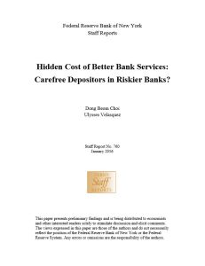 Hidden Cost of Better Bank Services summary