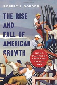 The Rise and Fall of American Growth book summary