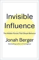 Invisible Influence book summary