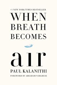 When Breath Becomes Air book summary