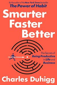 Smarter Faster Better book summary