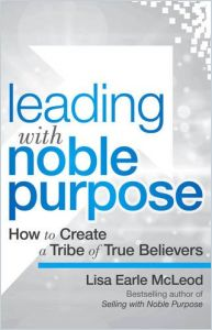 Leading with Noble Purpose book summary