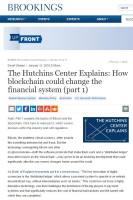 The Hutchins Center Explains: How Blockchain Could Change the Financial System, Part 1 summary