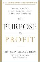 The Purpose Is Profit book summary