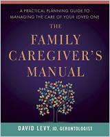 The Family Caregiver's Manual book summary