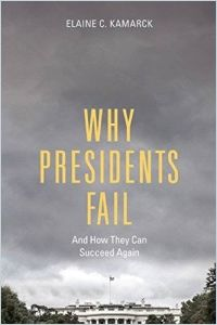 Why Presidents Fail and How They Can Succeed Again book summary