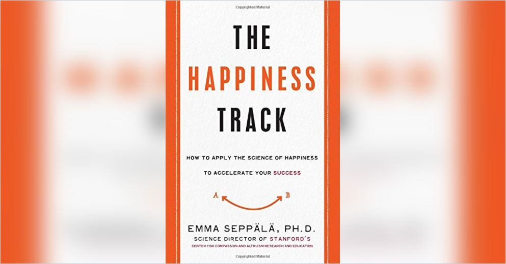 happiness track science accelerate success