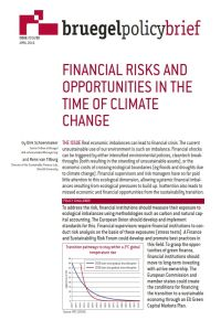 Financial Risks and Opportunities in the Time of Climate Change summary