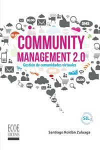 Community Management 2.0 resumen de libro