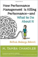 How Performance Management Is Killing Performance – and What to Do About It book summary