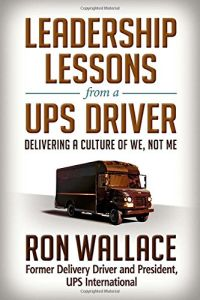 Leadership Lessons from a UPS Driver book summary