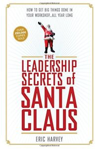 The Leadership Secrets of Santa Claus book summary