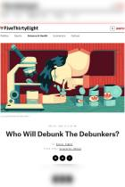 Who Will Debunk The Debunkers?
