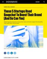 These 5 Startups Used Snapchat To Boost Their Brand (And So Can You) summary