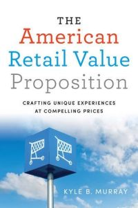 The American Retail Value Proposition book summary