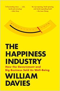 The Happiness Industry book summary