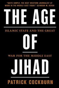 The Age of Jihad book summary