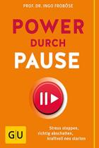 Power durch Pause