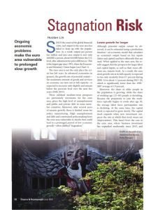 Stagnation Risk