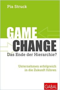Game Change. Das Ende der Hierarchie?